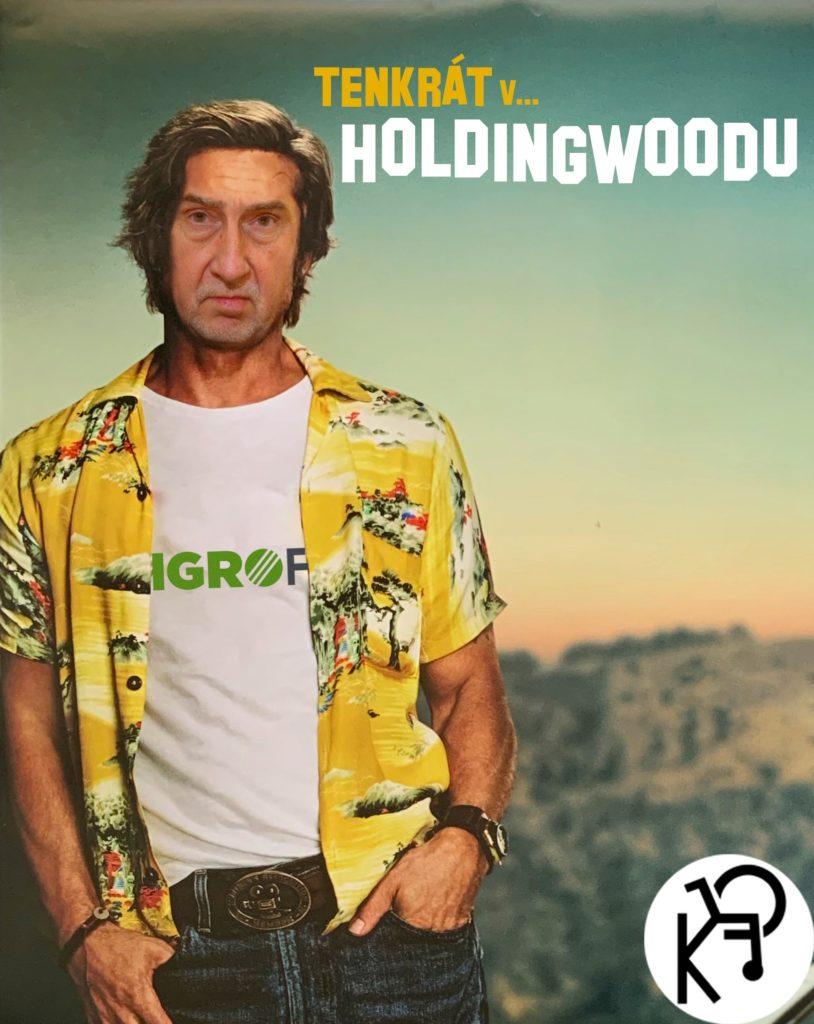 Tenkrát v Holdingwoodu