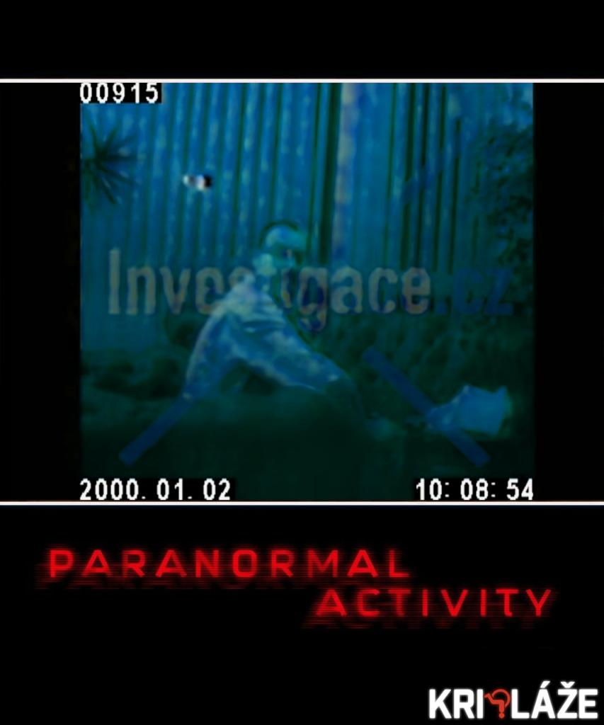 Paranormal activity Trnka