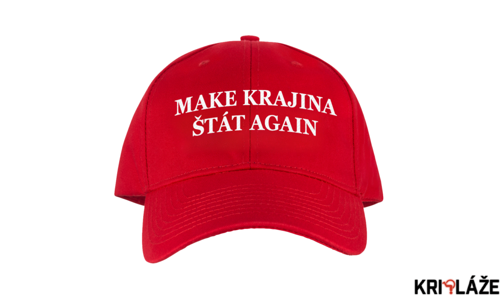 Make krajina štát again