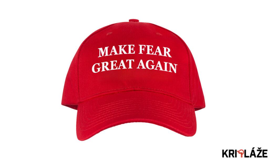 Make Fear Great Again